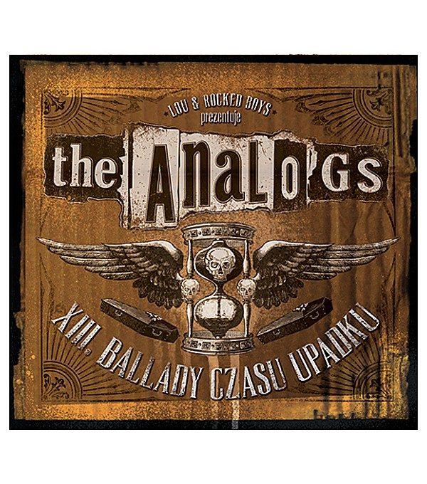 """Płyta The Analogs """"XIII-Ballady Czasu Upadku"""", rok wydania 2012 przez Lou&Rocked Boys. Gatunek polski punk, street punk, oi!"""