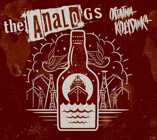 """The Analogs """"Ostatnia kołysanka"""" cd, gatunek muzyczny polski punk, streetpunk, oi!, street rock&roll."""