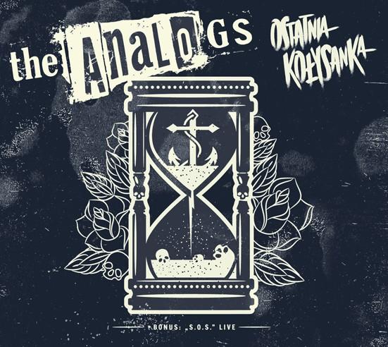 """The Analogs cd, """"Ostatnia Kołysanka"""", płyta z gatunku oi, street punk, polski punk, polski street rock and roll."""