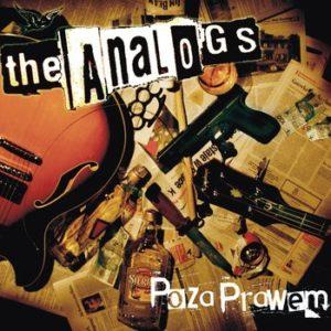 """Płyta The Analogs """"Poza prawem"""", rok wydania 2006 przez Jimmy Jazz Records. Gatunek polski punk, street punk, oi!"""