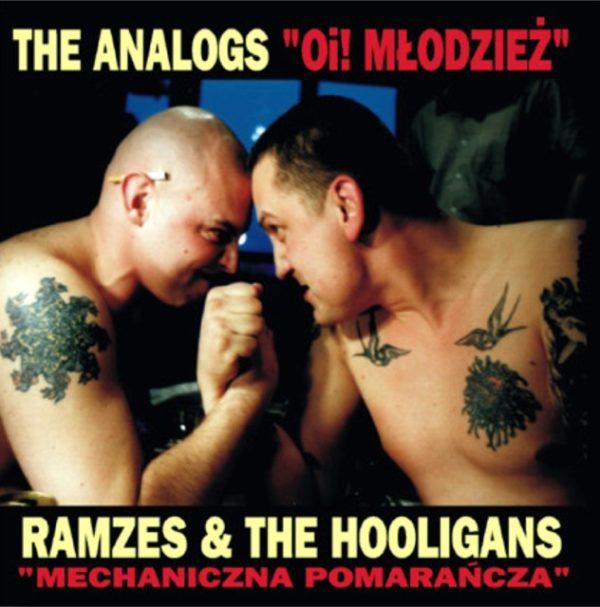 """THE ANALOGS/ RAMZES&THE HOOLIGANS """"Oi! Młodzież / Mechaniczna Pomarańcza"""" (cd) Jazz Records. Gatunek polski punk, street punk, oi!"""