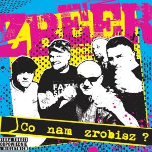 "Zbeer ""Co nam zrobisz"" 2018 cd, polski punk, oi!, street punk, Bootboy, Skinhead Girl"